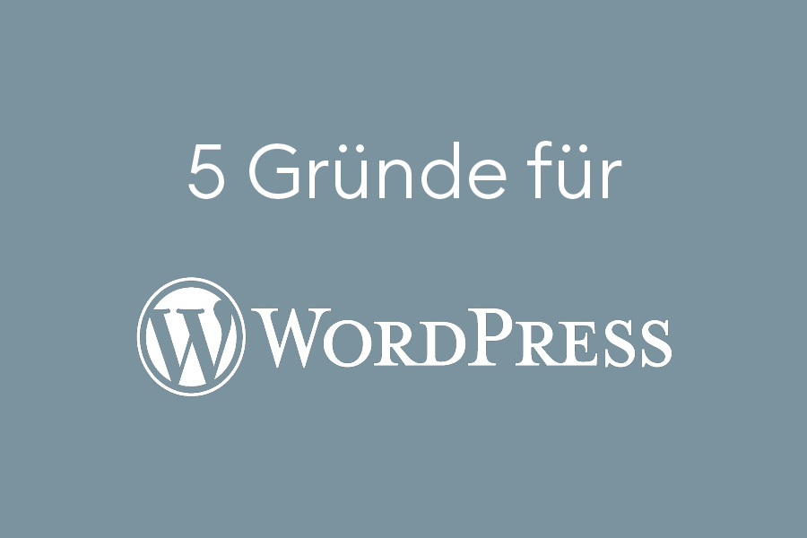 5 Grründe für WordPress - Blog Digitales fuer Kreative
